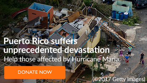 Puerto Rico suffers unprecedented devastation. Help those affected by Hurricane Maria. Donate Now