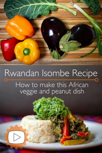 How to make African peanut and greens - Rwandan Isombe recipe with video