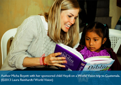 Author Micha Boyett with her sponsored child Heydi on a World Vision trip to Guatemala. (©2013 Laura Reinhardt/World Vision)