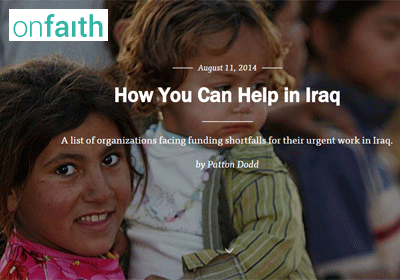 OnFaith: How you can help in Iraq (LINK)